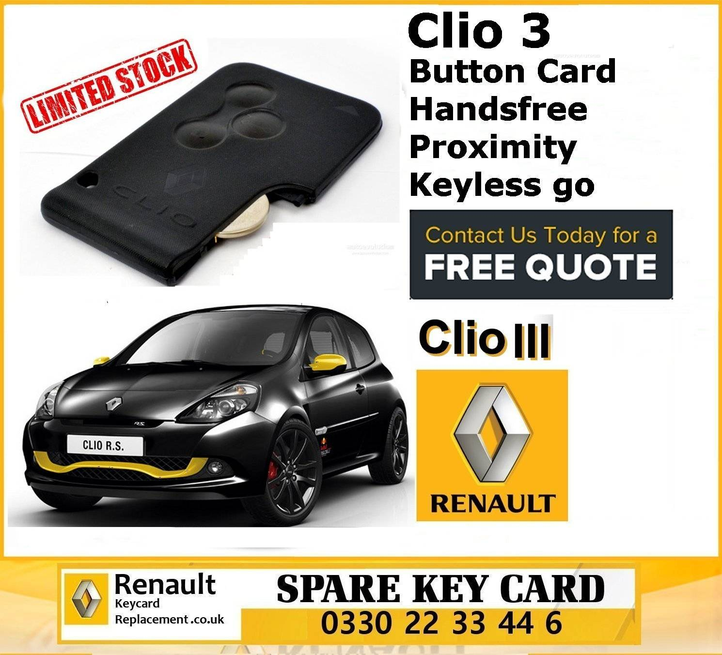 OEM Renault Clio 3 Button Card Handsfree/Proximity/Keyless go with PCF7943 ID46 Transponder Chip without Key Blade cut to original key number. Lock, Unlock and Boot Button [CLONE]